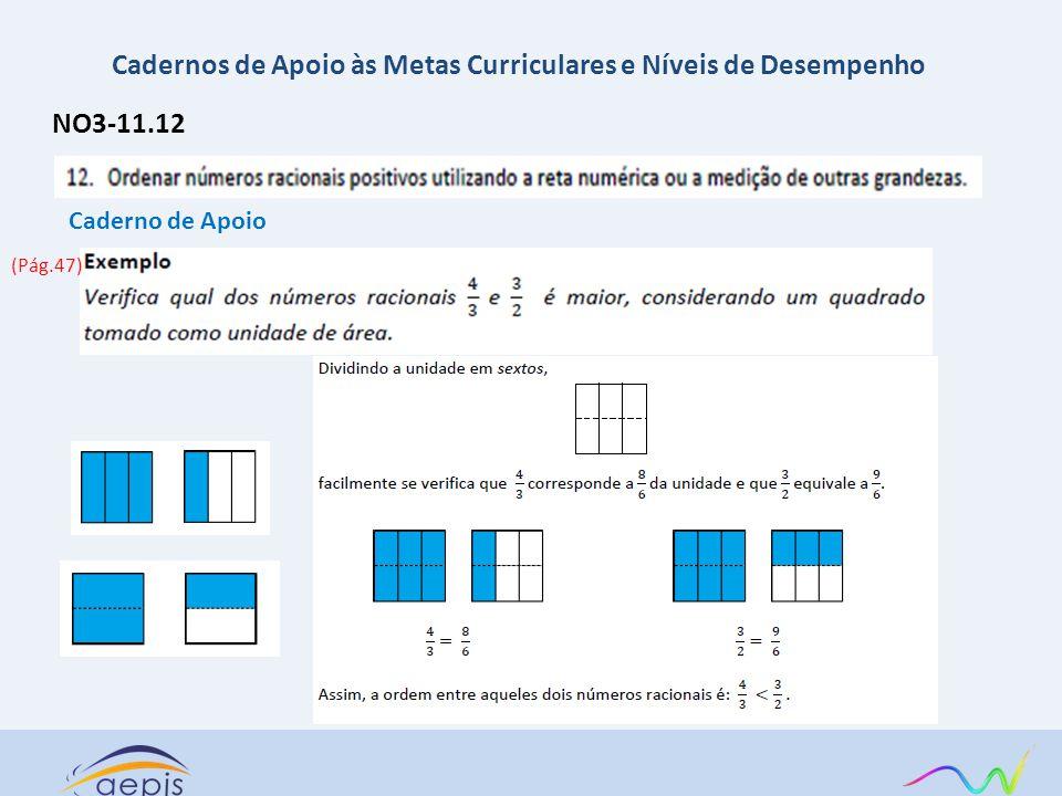 NO3-11.12 Caderno de Apoio Cadernos de Apoio às Metas Curriculares e Níveis de Desempenho (Pág.47)