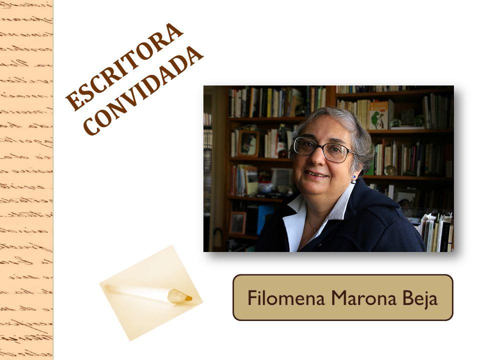 ESCRITORA CONVIDADA Filomena Marona Beja