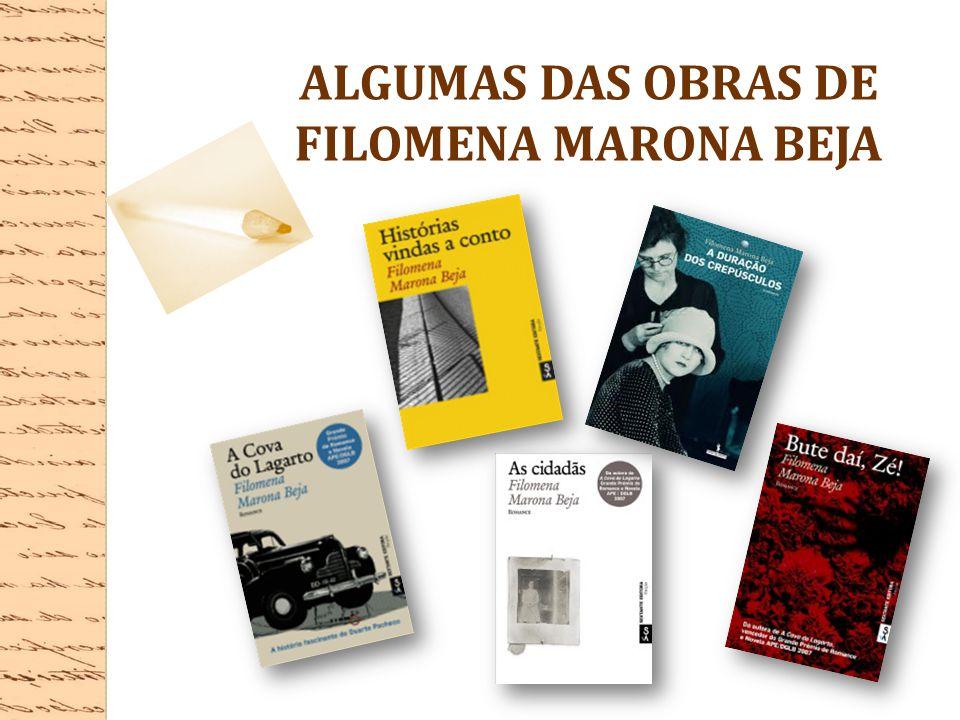 ALGUMAS DAS OBRAS DE FILOMENA MARONA BEJA