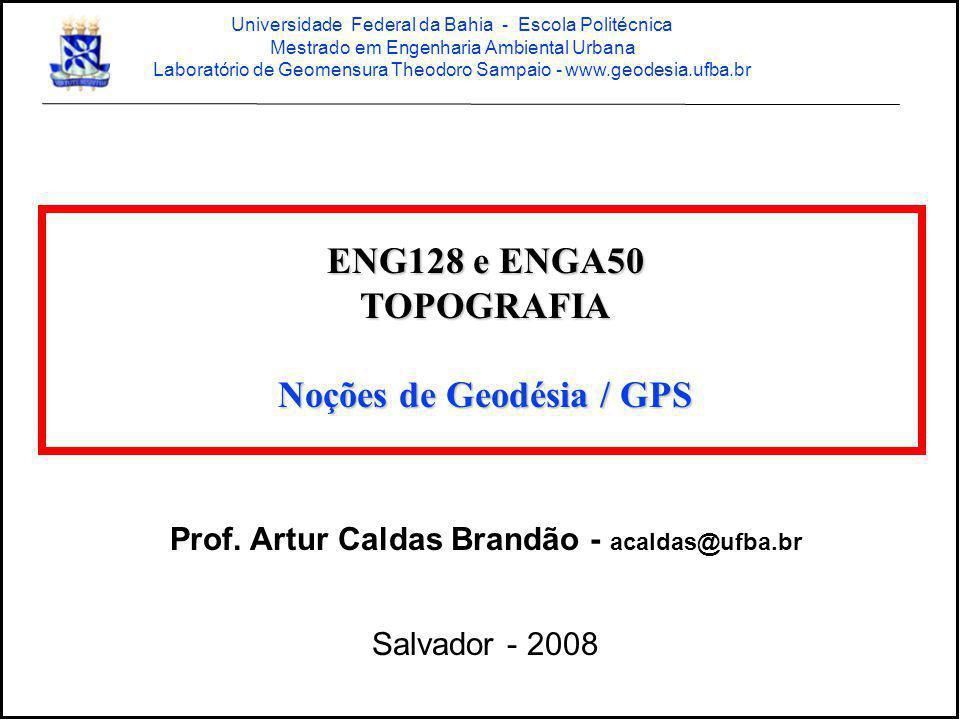 Critérios para processamento de levantamentos GPS utilizando como base a Estação SALV da Rede Brasileira de Monitoramento Contínuo (RBMC), de responsabilidade do IBGE/CONDER Coordenadas da Estação SALV da RBMC na 1ª realização do SAD 69: Latitude13º00 29.62073 S Longitude38º30 43.03878 W Altitude Ortométrica47,2137 m Altitude Elipsoidal57,893 m N(UTM)8.561.898,7049 m E(UTM)552.923,2906 m Prof.