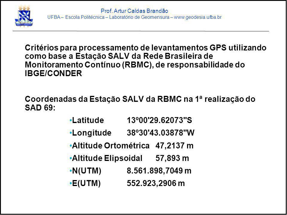Critérios para processamento de levantamentos GPS utilizando como base a Estação SALV da Rede Brasileira de Monitoramento Contínuo (RBMC), de responsa