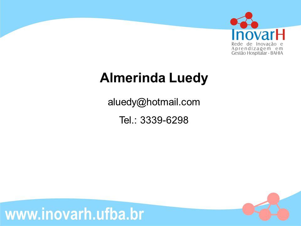 Almerinda Luedy aluedy@hotmail.com Tel.: 3339-6298