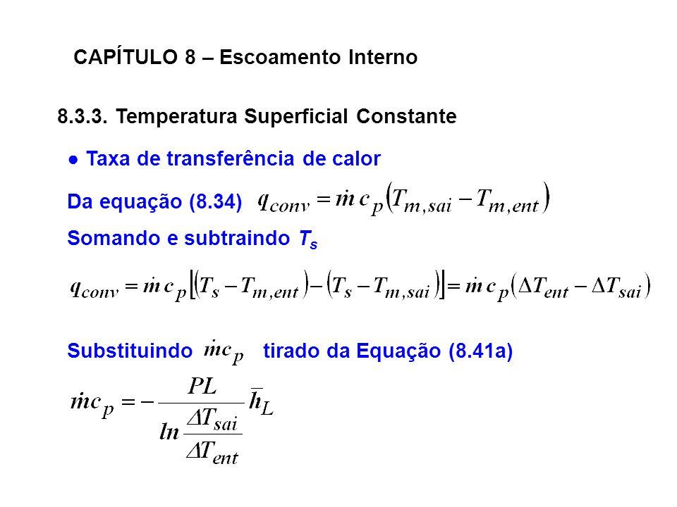 CAPÍTULO 8 – Escoamento Interno 8.3.3.