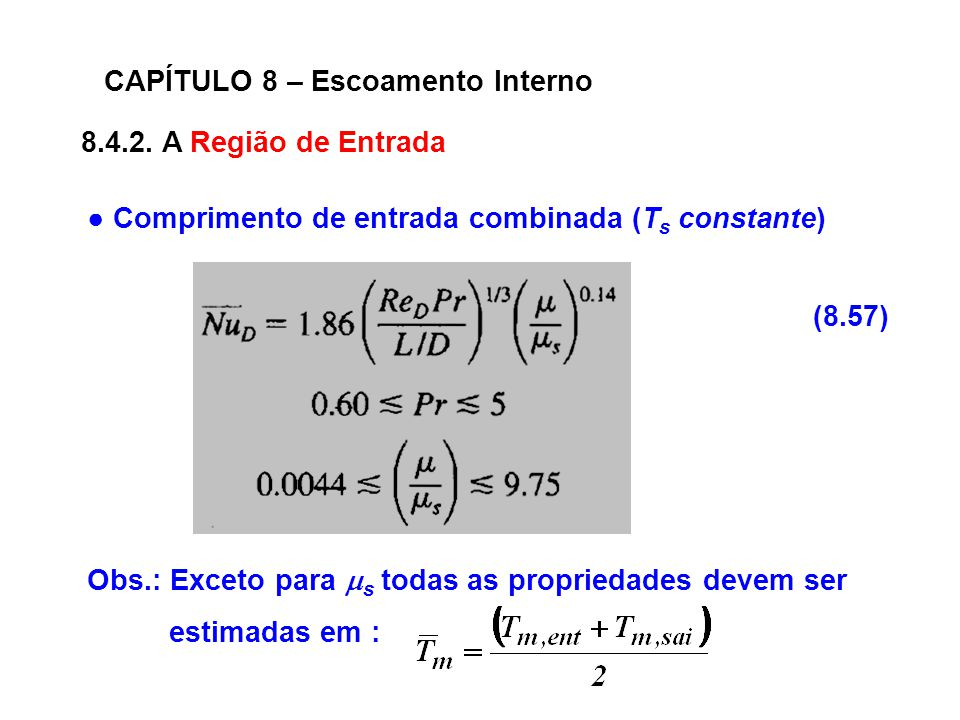 CAPÍTULO 8 – Escoamento Interno 8.4.2.