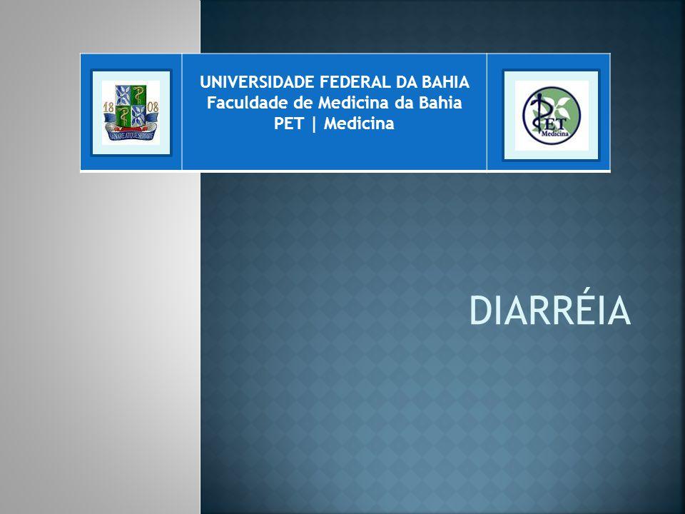 UNIVERSIDADE FEDERAL DA BAHIA Faculdade de Medicina da Bahia PET   Medicina