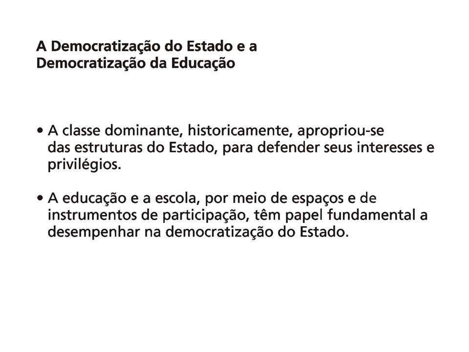 A redemocratização do Brasil Novos movimentos sociais (anos 1970 e 1980) Campanha das Diretas Já (1984) Processo Constituinte (1987/1988): emendas populares, sugestões e audiências públicas.