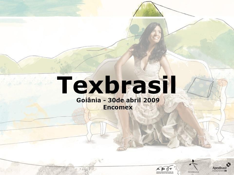 Goiânia - 30de abril 2009 Encomex Texbrasil