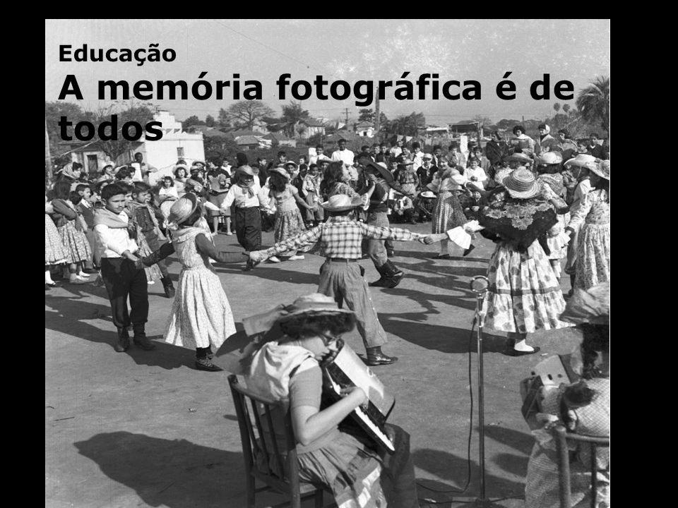 Educação A memória fotográfica é de todos