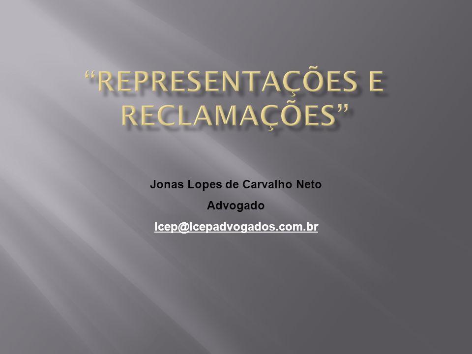 Jonas Lopes de Carvalho Neto Advogado lcep@lcepadvogados.com.br