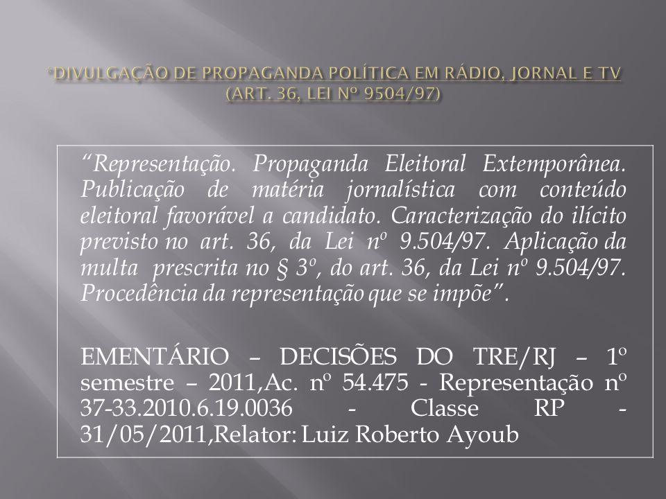 Representação.Propaganda Eleitoral Extemporânea.