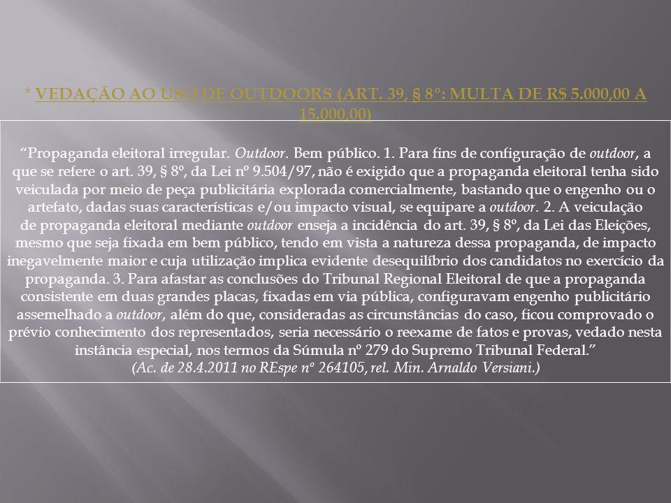 * VEDAÇÃO AO USO DE OUTDOORS (ART.