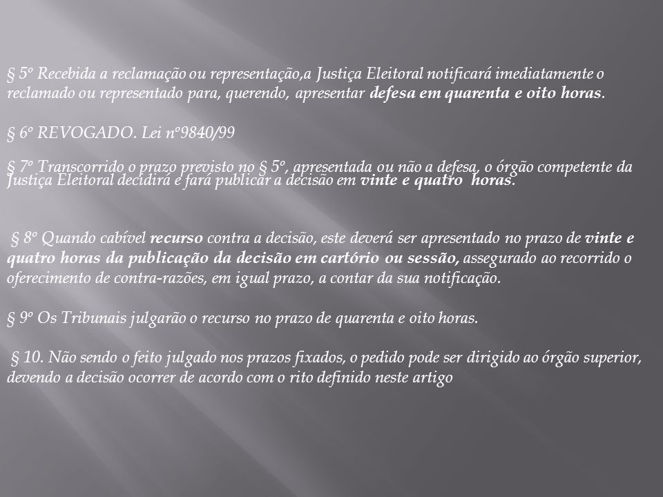 § 6º REVOGADO.