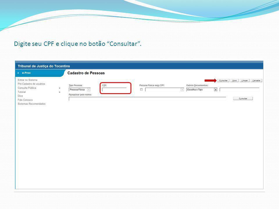 Digite seu CPF e clique no botão Consultar.