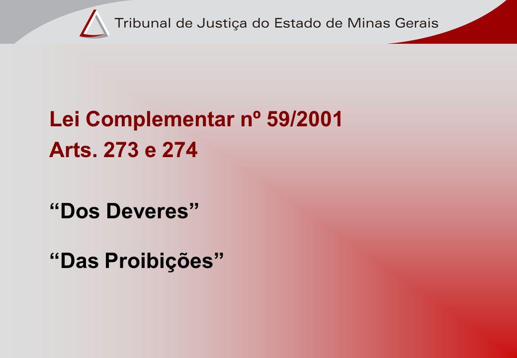 Lei Complementar nº 59/2001 Arts. 273 e 274 Dos Deveres Das Proibições