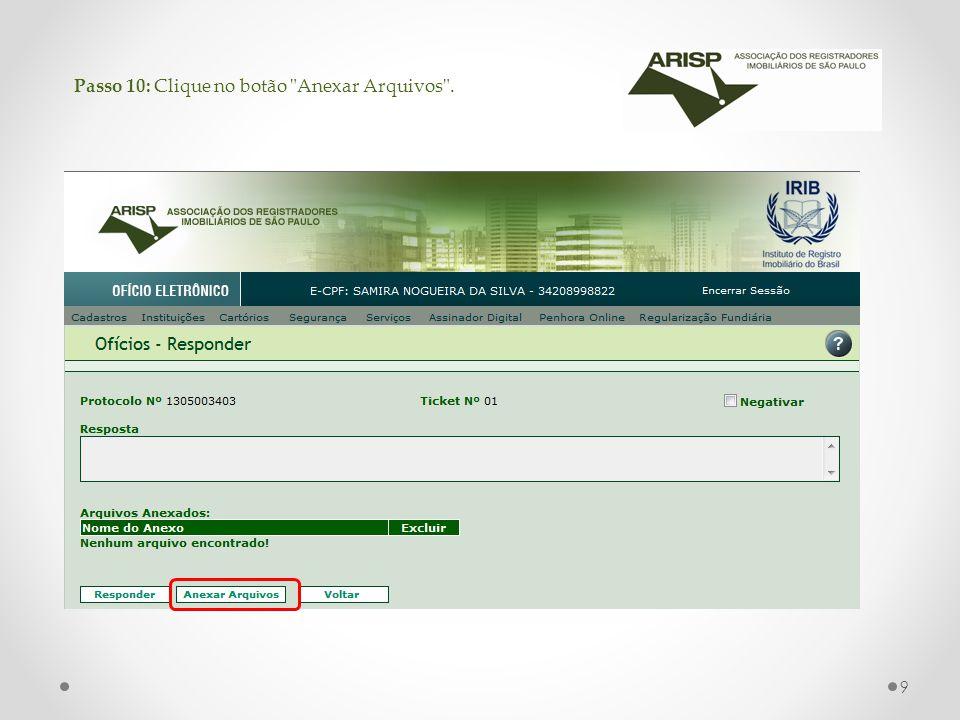 Passo 10: Clique no botão Anexar Arquivos . 9