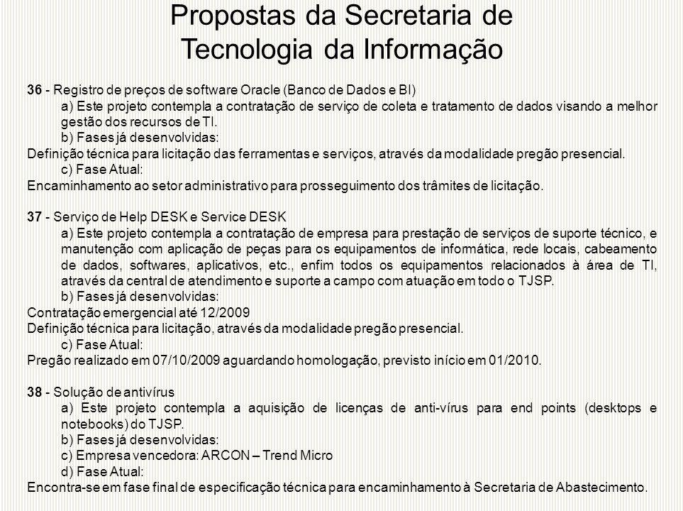 36 - Registro de preços de software Oracle (Banco de Dados e BI) a) Este projeto contempla a contratação de serviço de coleta e tratamento de dados vi