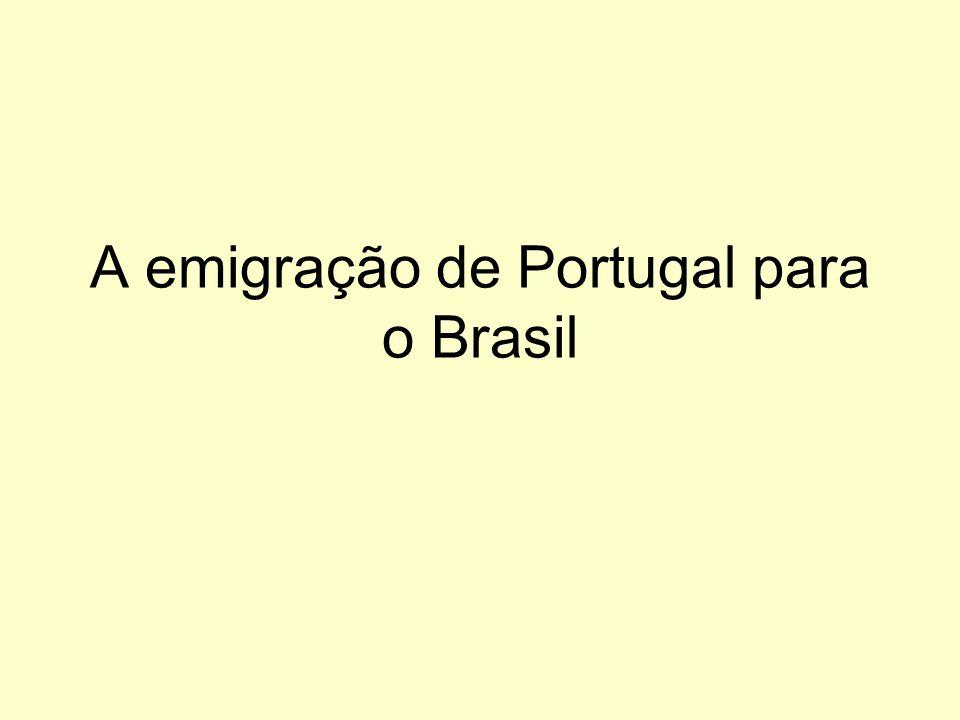 A emigração de Portugal para o Brasil
