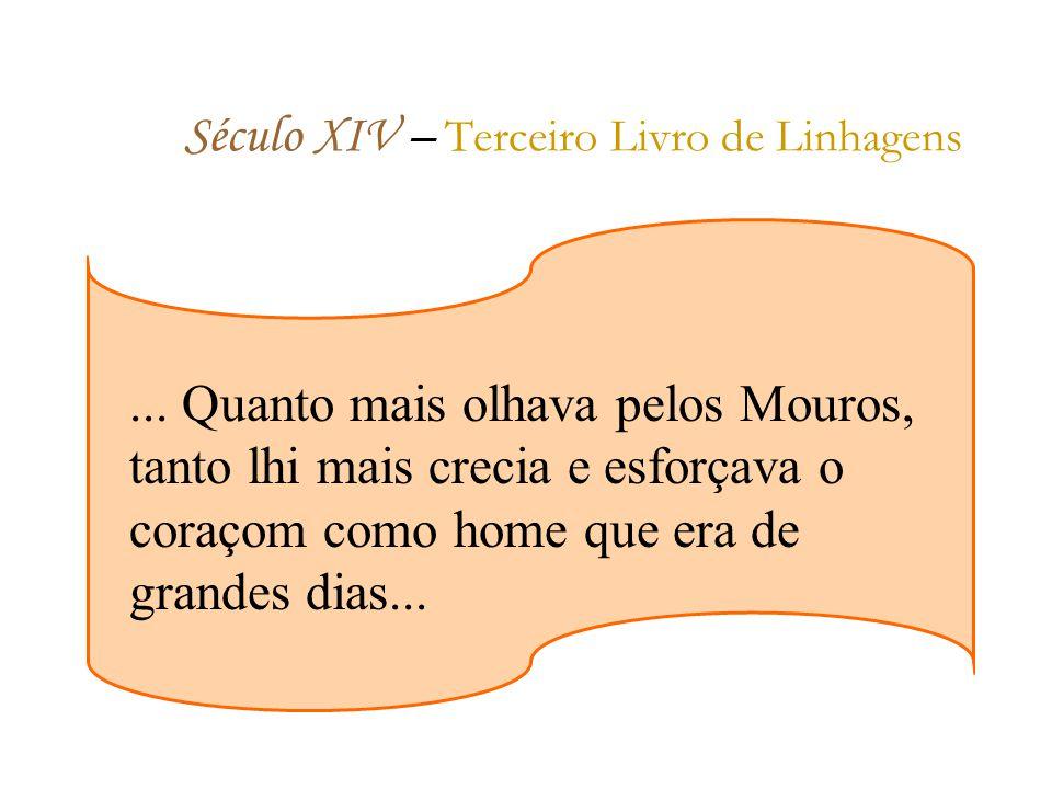 Século XIV – T erceiro Livro de Linhagens...