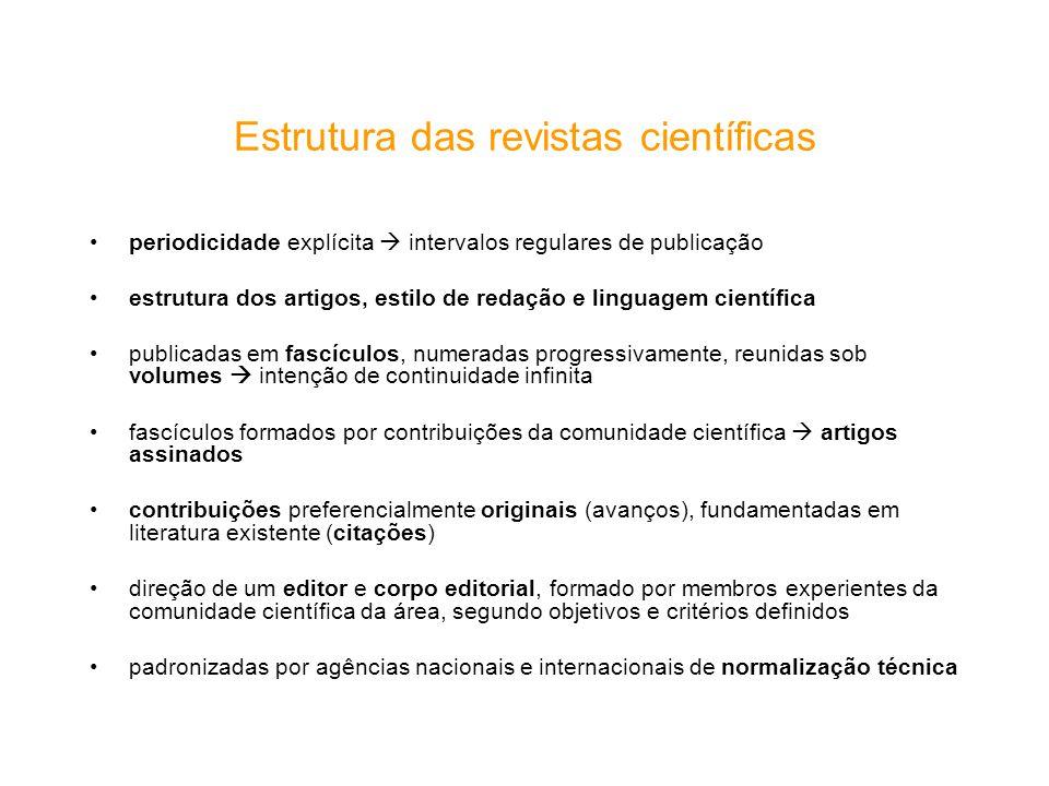 Estrutura das revistas científicas periodicidade explícita intervalos regulares de publicação estrutura dos artigos, estilo de redação e linguagem cie