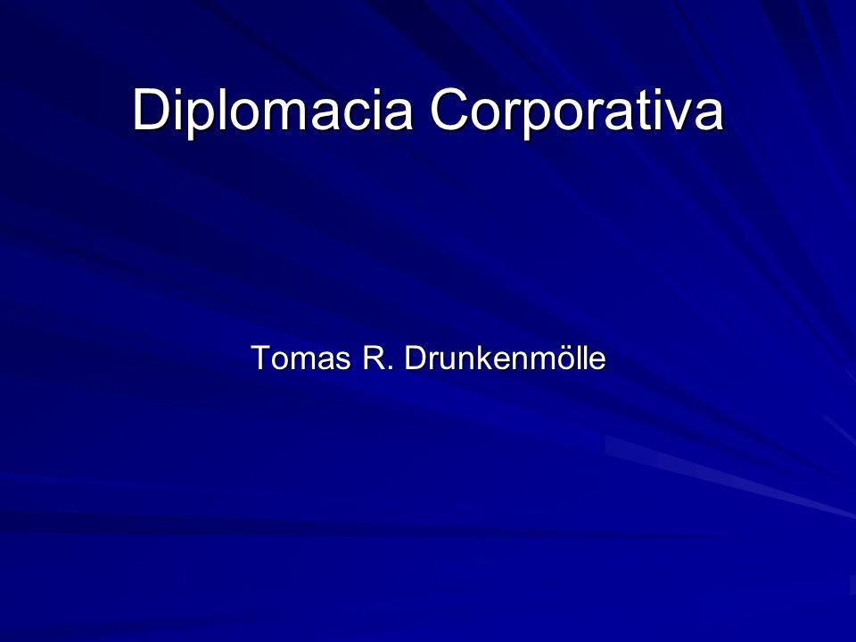 Diplomacia Corporativa Tomas R. Drunkenmölle