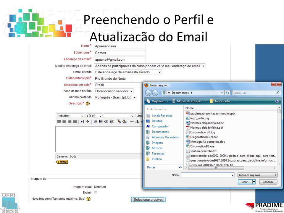 Preenchendo o Perfil e Atualizacão do Email