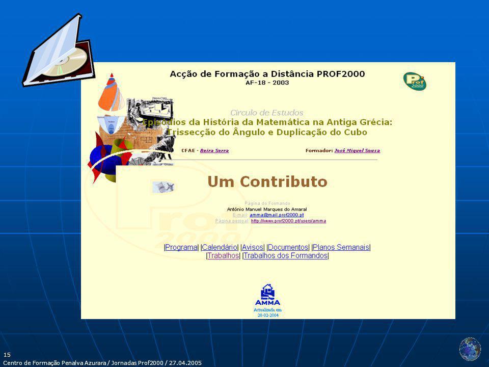 Centro de Formação Penalva Azurara / Jornadas Prof2000 / 27.04.2005 15