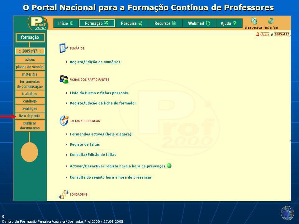 9 O Portal Nacional para a Formação Contínua de Professores