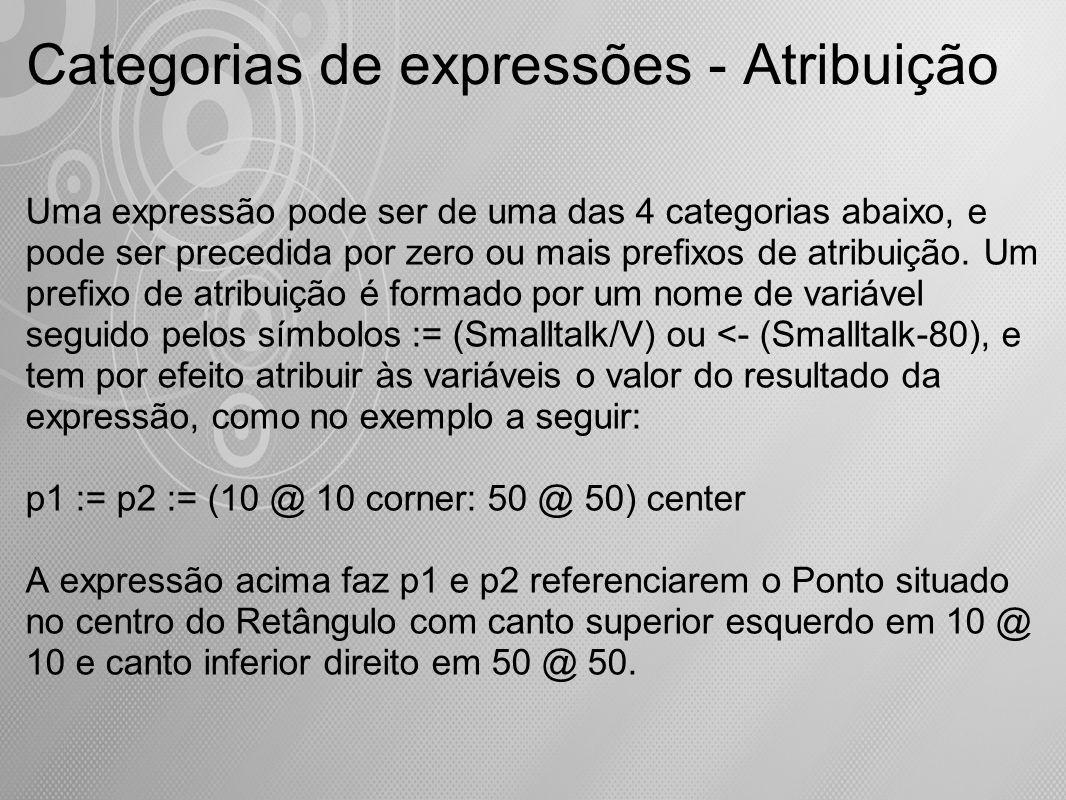 Uma expressão pode ser de uma das 4 categorias abaixo, e pode ser precedida por zero ou mais prefixos de atribuição. Um prefixo de atribuição é formad