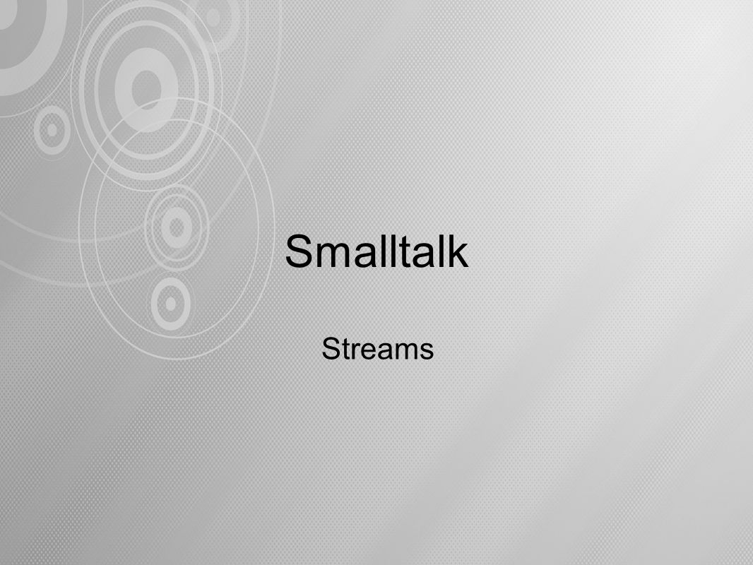 Smalltalk Streams
