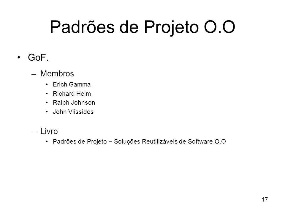 17 Padrões de Projeto O.O GoF.