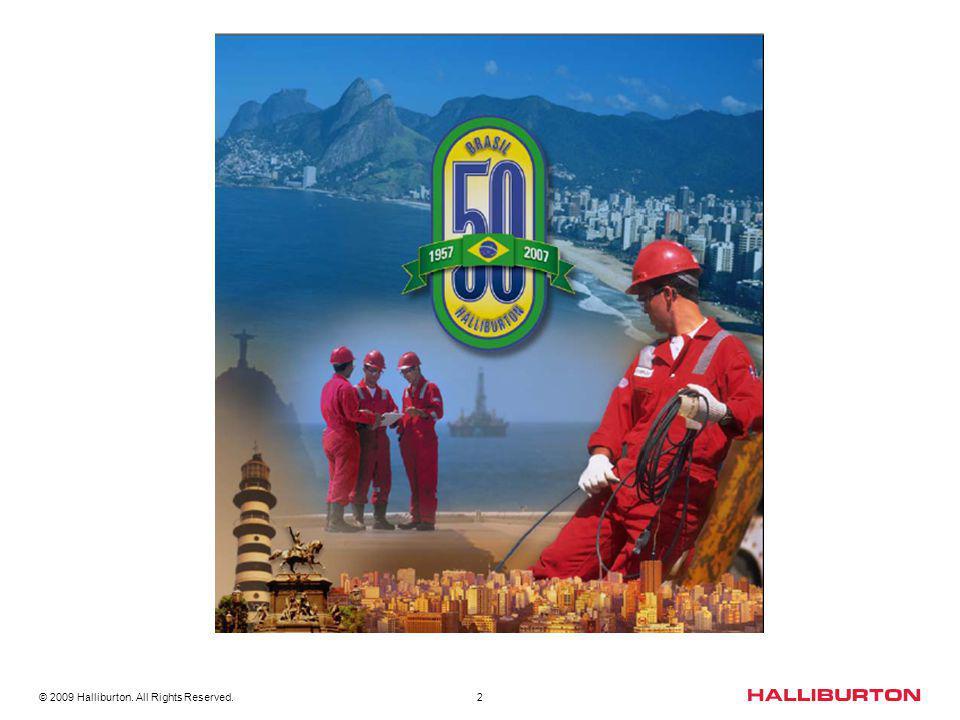 3 HISTÓRIA DA HALLIBURTON 1919 - Fundada por Erle P.
