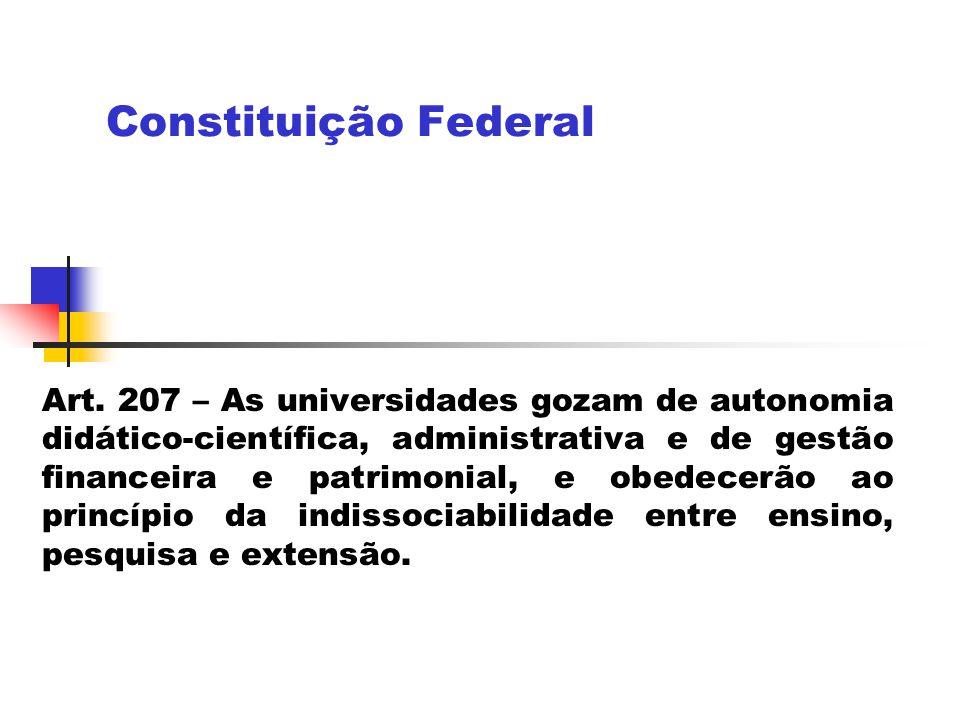 Plano Nacional de Educação – Lei 10.172/2001 (janeiro de 2001) Estabelece diretrizes curriculares que assegurem a flexibilidade e a diversidade nos programas oferecidos pelas instituições de ensino superior no âmbito nacional