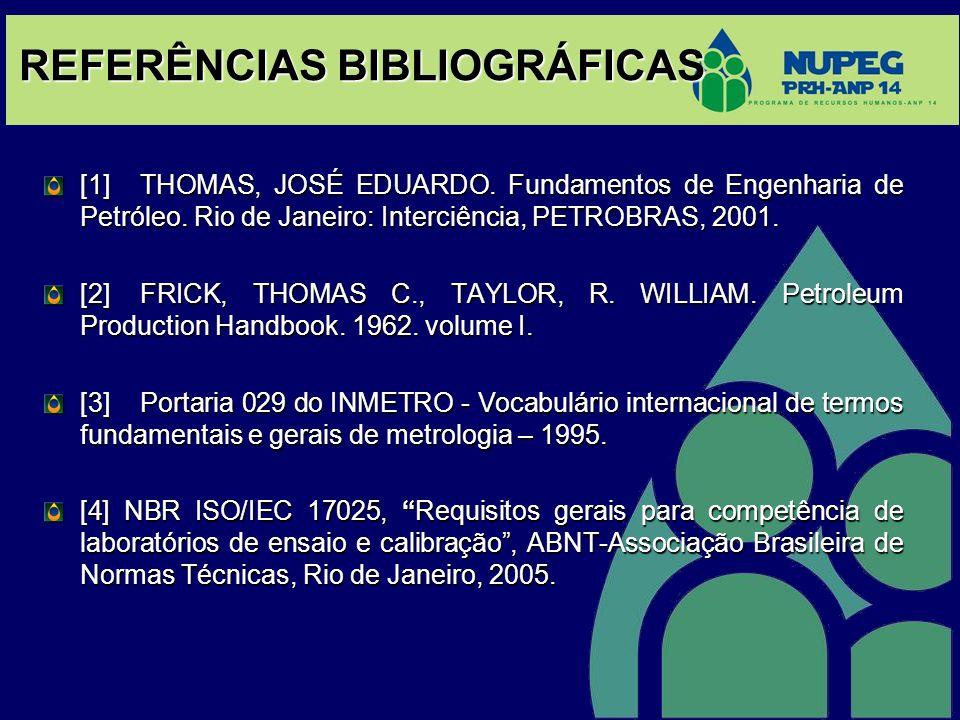 REFERÊNCIAS BIBLIOGRÁFICAS [1] THOMAS, JOSÉ EDUARDO.