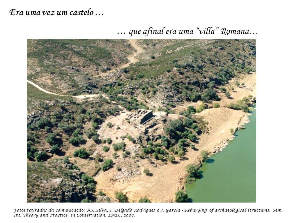 … que afinal era uma villa Romana… Fotos retiradas da comunicação: A.C.Silva, J.