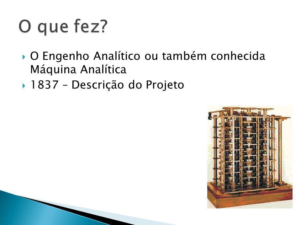 O Engenho Analítico ou também conhecida Máquina Analítica 1837 – Descrição do Projeto