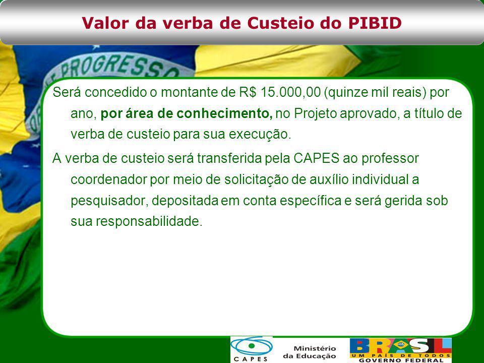 Será concedido o montante de R$ 15.000,00 (quinze mil reais) por ano, por área de conhecimento, no Projeto aprovado, a título de verba de custeio para sua execução.