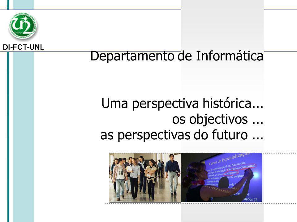 DI-FCT-UNL DI-FCT-UNL: 31 anos de Ensino e Investigação em Engenharia Informática Os primeiros na Engenharia Informática em Portugal –Licenciatura (2 anos, complementar de outros cursos) iniciou-se em 1975 –Os 1os Engenheiros Informáticos do País: cerca de 1000 já formados desde 1975.