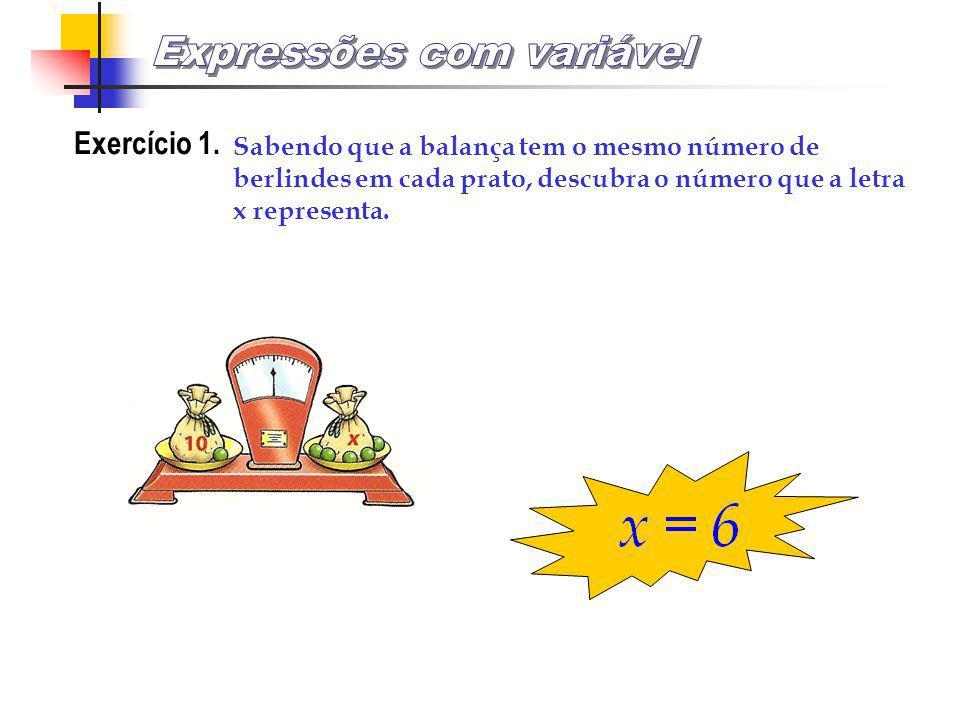 Uso de letras como um número desconhecido Em Matemática podemos representar números desconhecidos por letras. EXEMPLO 1. Observa a figura. Os sacos tê