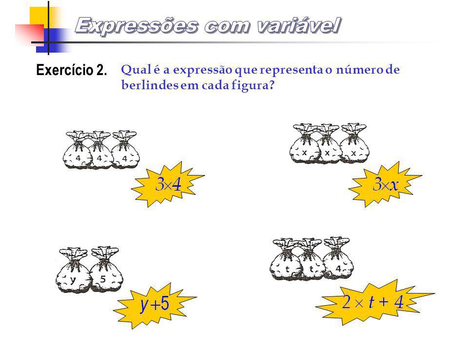 EXEMPLO 2. Quantos berlindes há em cada figura? Há 6 + 3 berlindesHá 8 – 2 berlindes Há m + 3 berlindesHá m – 2 berlindes