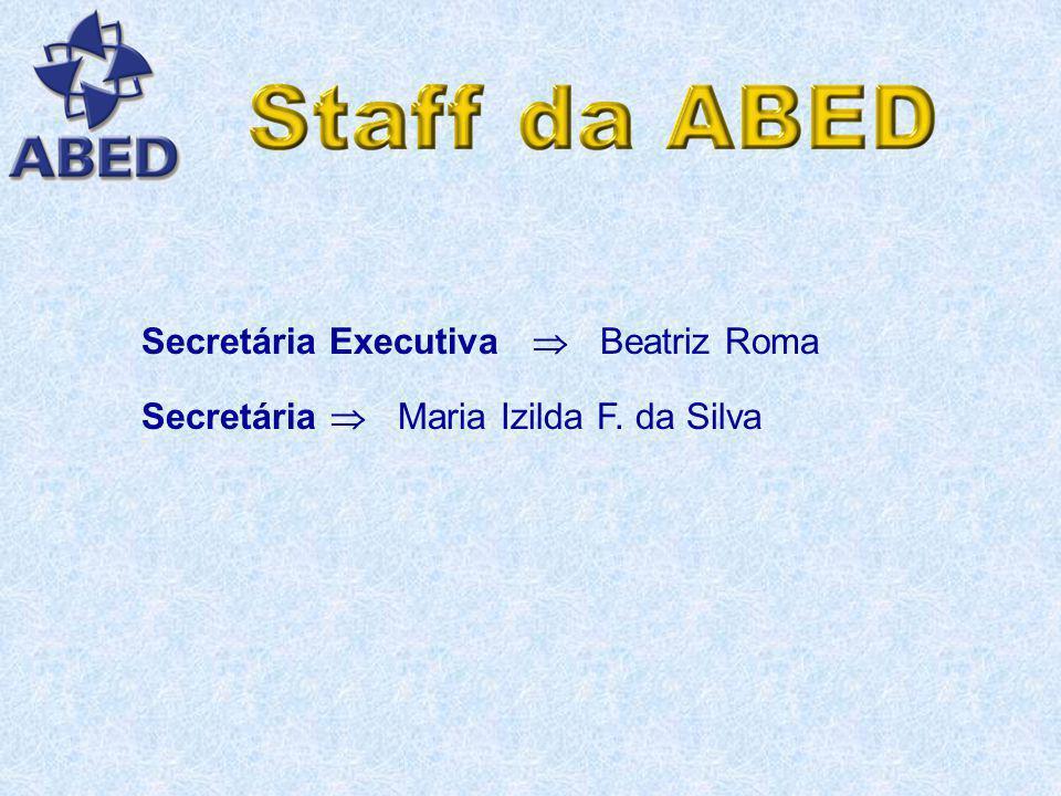 Presidente Prof. Fredric Michael Litto Vice-presidente Prof. Manuel Marcos Maciel Formiga Diretora de Administração e Finanças Profª. Arlette Azevedo