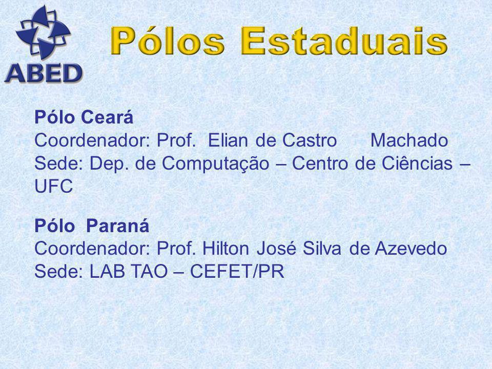 Pólo Pará Coordenadora: Profª. Selma Dias Leite Sede: Universidade Federal do Pará Belém Pólo Acre Coordenadora: Profª. Christiane Perroud Mattos Sede