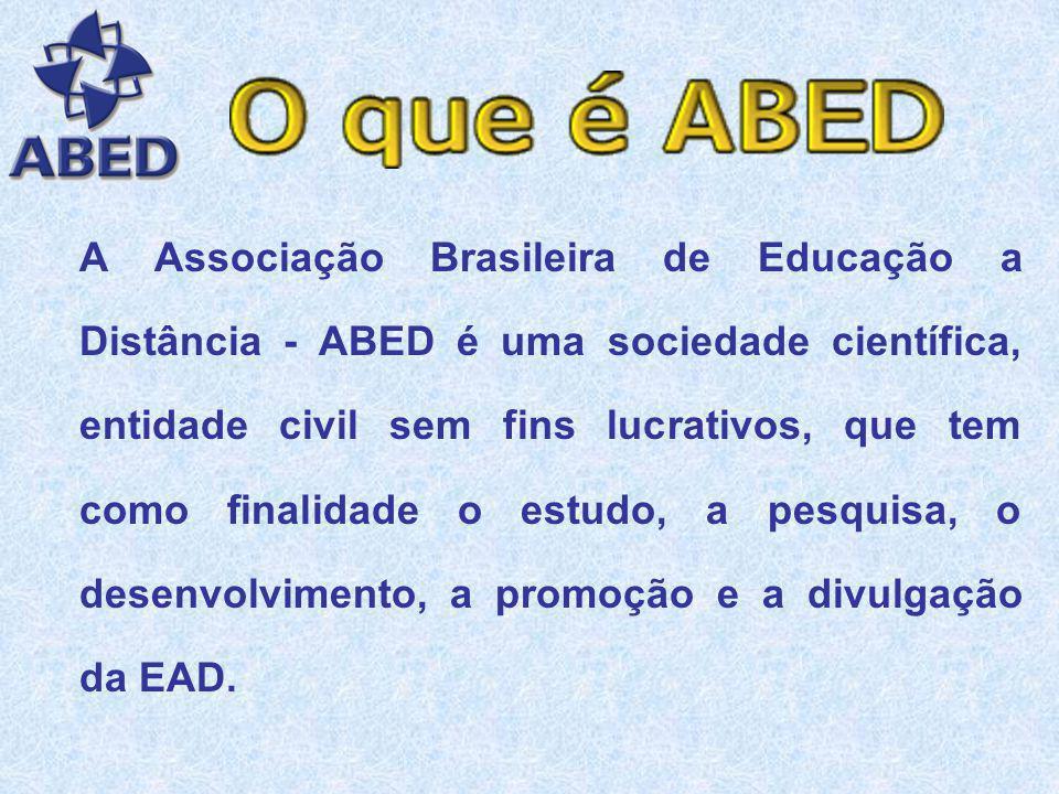 A Associação Brasileira de Educação a Distância - ABED é uma sociedade científica, entidade civil sem fins lucrativos, que tem como finalidade o estudo, a pesquisa, o desenvolvimento, a promoção e a divulgação da EAD.