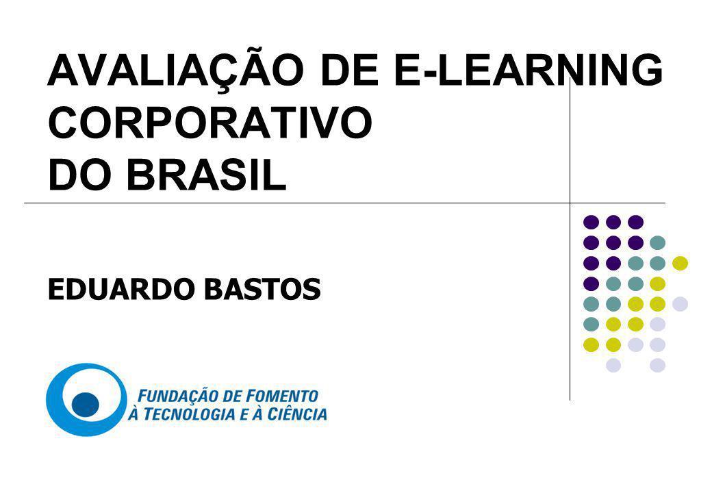 CONCLUSÕES Questão de Pesquisa 1: Como é desenvolvido o e-learning nas organizações.