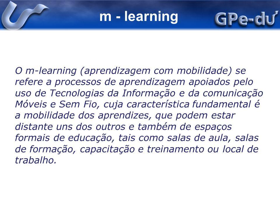 u - learning O u-learning (aprendizagem ubíqua) se refere a processos de aprendizagem apoiados pelo uso de Tecnologias da Informação e da comunicação Móveis e Sem Fio, sensores e mecanismos de localização, que colaborem para integrar os aprendizes com o seu contexto de aprendizagem e com o seu entorno, permitindo formar redes virtuais e reais entre pessoas, objetos e situações ou eventos, de forma que se possa apoiar uma aprendizagem contínua, contextualizada e significativa para o aprendiz.