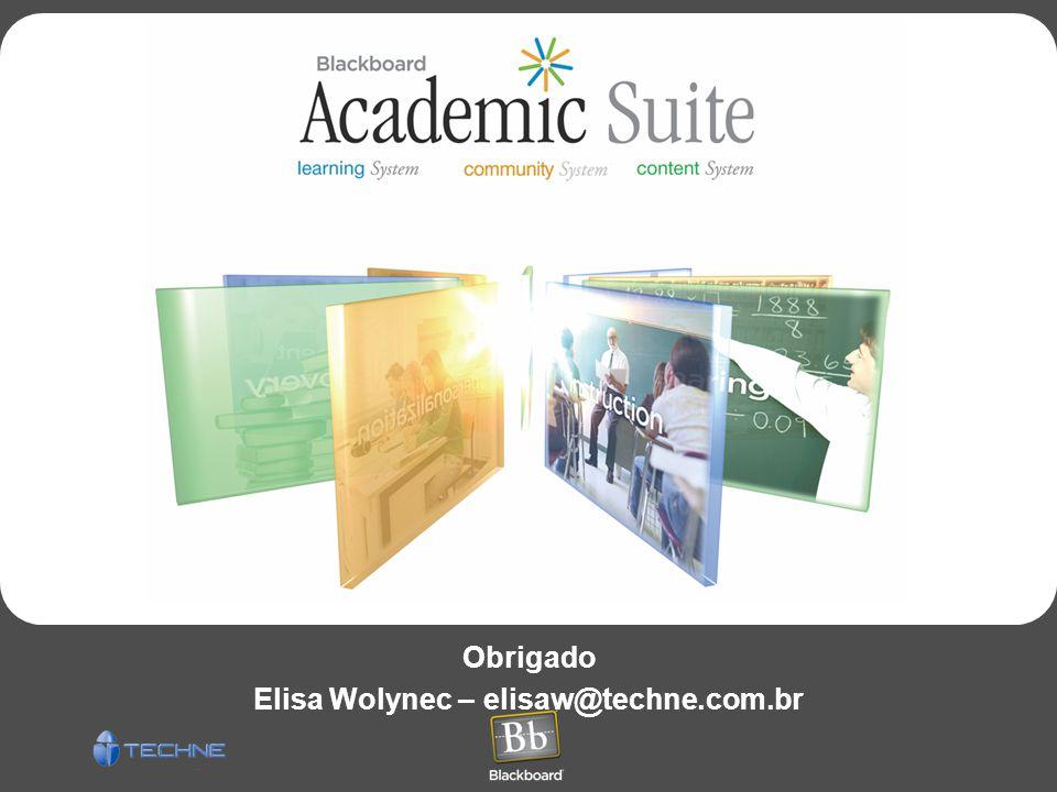 Obrigado Elisa Wolynec – elisaw@techne.com.br