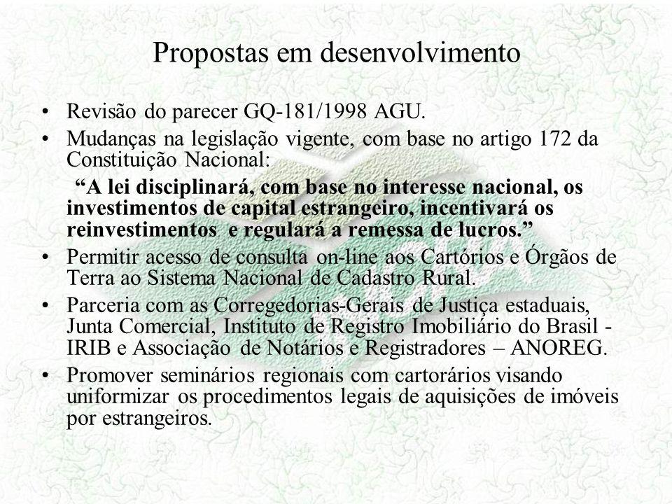 Propostas em desenvolvimento Revisão do parecer GQ-181/1998 AGU. Mudanças na legislação vigente, com base no artigo 172 da Constituição Nacional: A le
