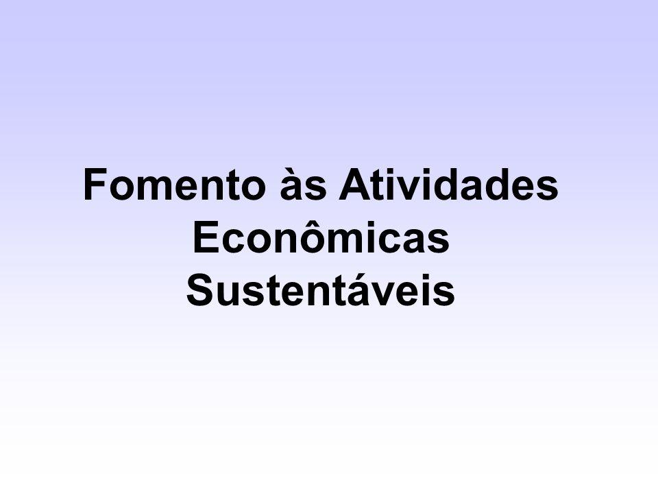 Fomento às Atividades Econômicas Sustentáveis