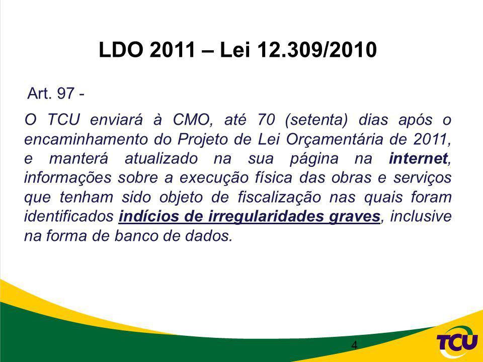 4 LDO 2011 – Lei 12.309/2010 Art.