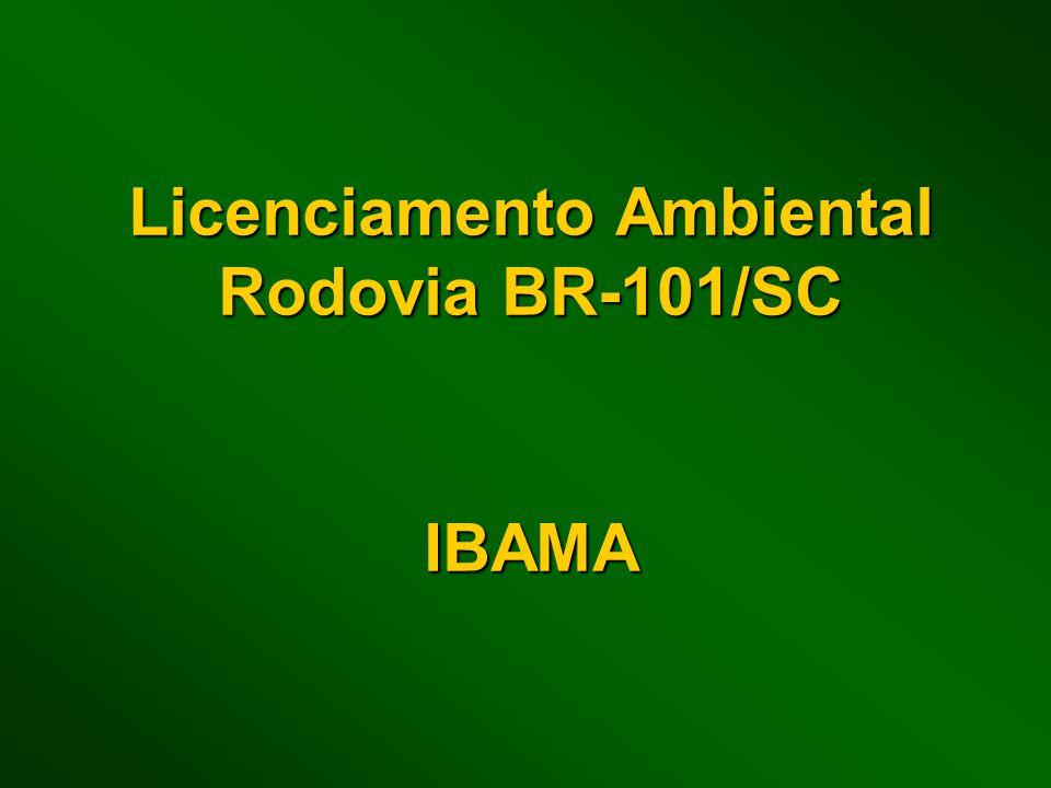 Licenciamento Ambiental Rodovia BR-101/SC IBAMA
