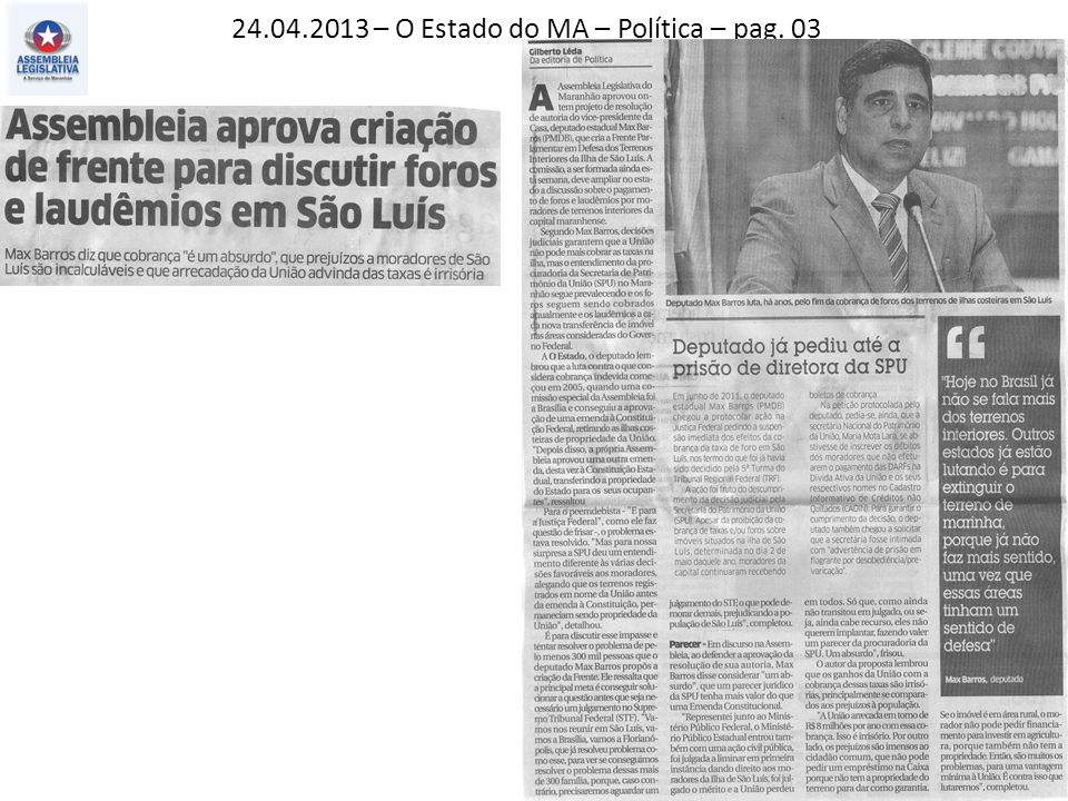 24.04.2013 – O Estado do MA – Política – pag. 03